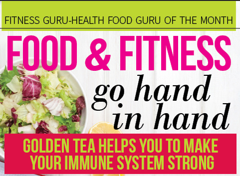 Golden Tea Makes Immune System Strong