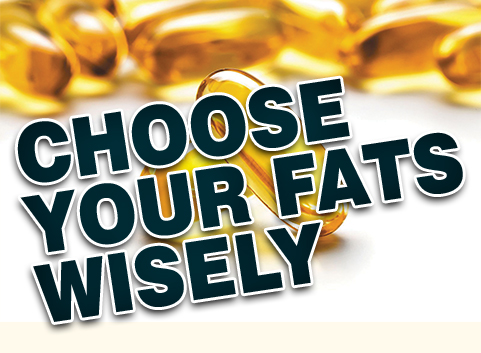 Choose Your Fat Wisely