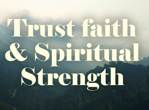 1587535468trust-faith-spritual-strength.jpg