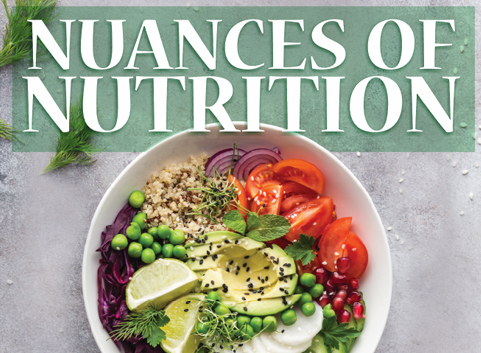 Nuances Of Nutrition